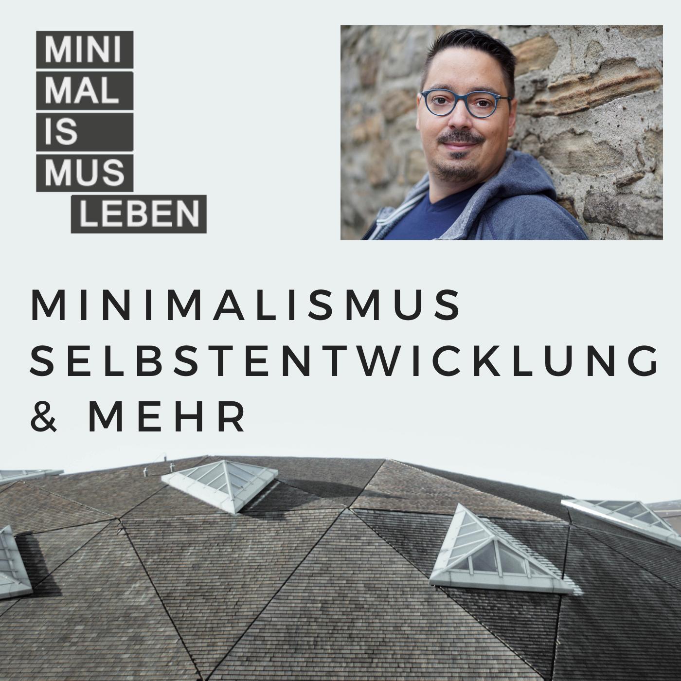 Minimalismus,  Selbstentwicklung & mehr